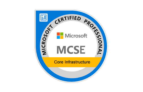 Microsoft Certified Solutions Expert Core Infrastructure